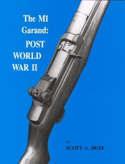 The M1 Garand: Post World War II Volume 2